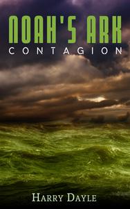 Noah's Ark: Contagion
